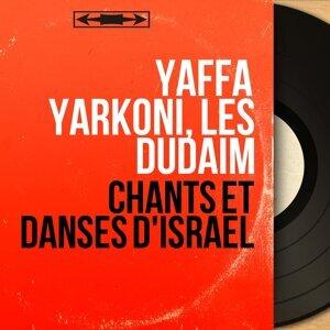 Yaffa Yarkoni, Les Dudaïm アーティスト写真
