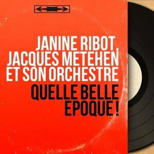 Janine Ribot, Jacques Metehen et son orchestre 歌手頭像