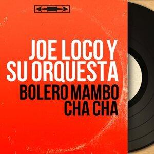 Joe Loco y Su Orquesta 歌手頭像