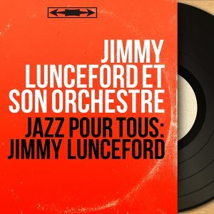 Jimmy Lunceford et son orchestre 歌手頭像