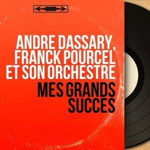 André Dassary, Franck Pourcel et son orchestre 歌手頭像