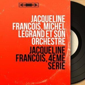 Jacqueline François, Michel Legrand et son orchestre 歌手頭像