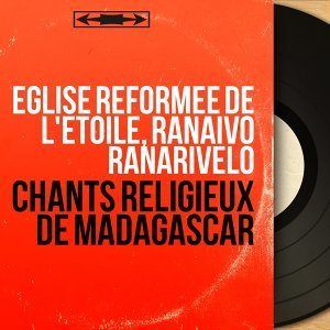 Église reformée de l'Étoile, Ranaivo Ranarivelo 歌手頭像