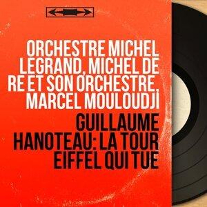 Orchestre Michel Legrand, Michel de Ré et son orchestre, Marcel Mouloudji 歌手頭像