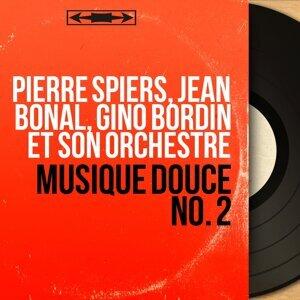 Pierre Spiers, Jean Bonal, Gino Bordin et son orchestre 歌手頭像