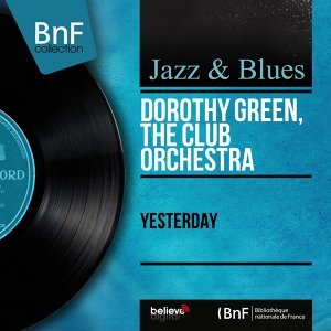 Dorothy Green, The Club Orchestra 歌手頭像