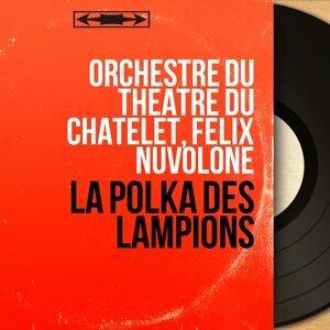 Orchestre du Théâtre du Châtelet, Félix Nuvolone 歌手頭像