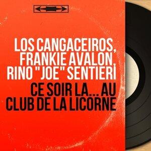 """Los Cangaceiros, Frankie Avalon, Rino """"Joe"""" Sentieri 歌手頭像"""