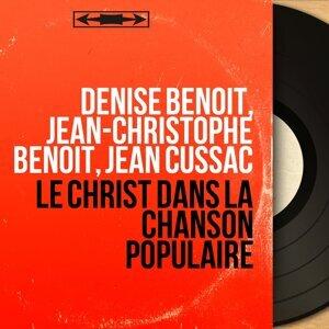 Denise Benoît, Jean-Christophe Benoît, Jean Cussac 歌手頭像