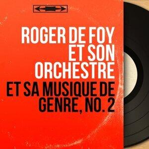 Roger de Foy et son orchestre アーティスト写真