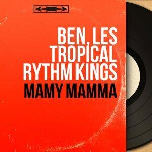 Ben, Les Tropical Rythm Kings 歌手頭像