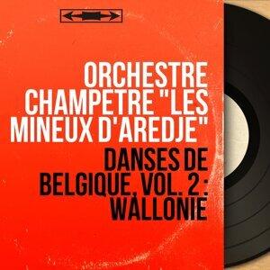 """Orchestre champêtre """"Les Mineux d'Aredje"""" 歌手頭像"""