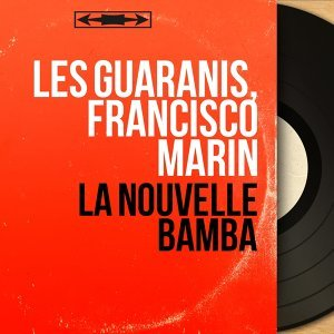 Les Guaranis, Francisco Marin 歌手頭像
