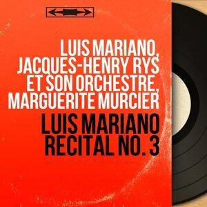 Luis Mariano, Jacques-Henry Rys et son orchestre, Marguerite Murcier 歌手頭像