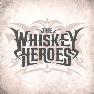 The Whiskey Heroes 歌手頭像