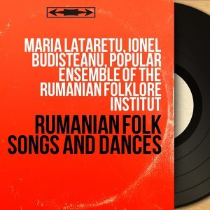 Maria Lataretu, Ionel Budisteanu, Popular Ensemble of the Rumanian Folklore Institut 歌手頭像
