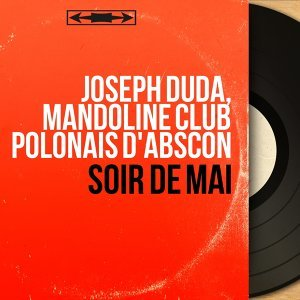 Joseph Duda, Mandoline club Polonais d'Abscon 歌手頭像