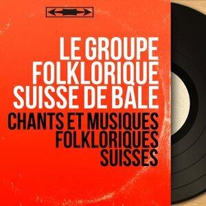 Le Groupe folklorique suisse de Bâle 歌手頭像