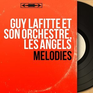 Guy Lafitte et son orchestre, Les Angels 歌手頭像