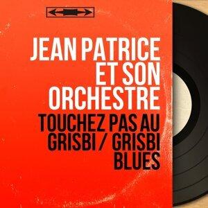 Jean Patrice et son orchestre 歌手頭像