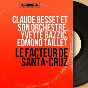Claude Besset et son orchestre, Yvette Bazzic, Edmond Taillet 歌手頭像