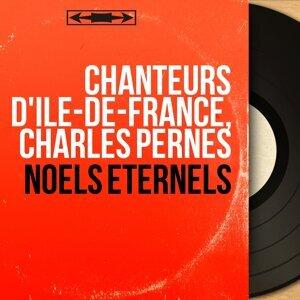 Chanteurs d'Île-de-France, Charles Pernès 歌手頭像
