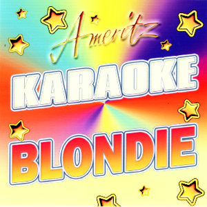Blondie (Karaoke)