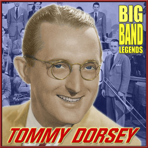 Tommy Dorsey & His Orchestra 歌手頭像