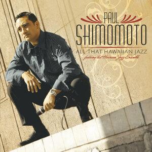 Paul Shimomoto 歌手頭像