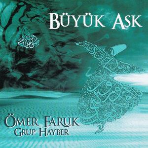 Ömer Faruk & Grup Hayber 歌手頭像