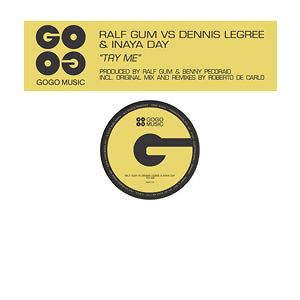 Ralf GUM vs Dennis Legree & Inaya Day 歌手頭像