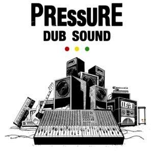 Pressure Dub Sound 歌手頭像