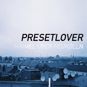 Presetlover 歌手頭像