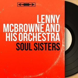 Lenny McBrowne and His Orchestra 歌手頭像