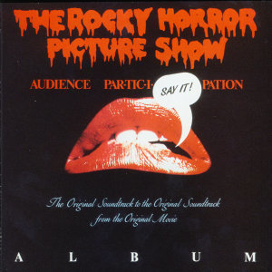 The Rocky Horror Picture Show (Live Audience & Original Cast) アーティスト写真