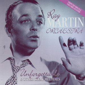 Ray Martin Orchestra 歌手頭像