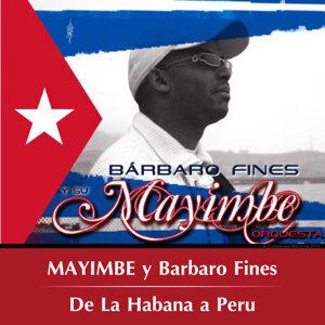 Mayimbe y Barbaro Fines