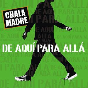 Chala Madre 歌手頭像