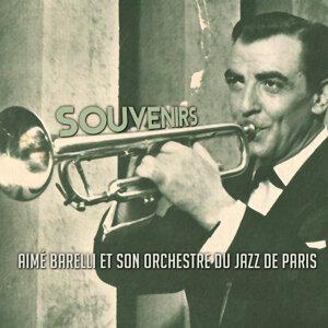 Aimé Barelli Et Son Orchestre Du Jazz De Paris 歌手頭像