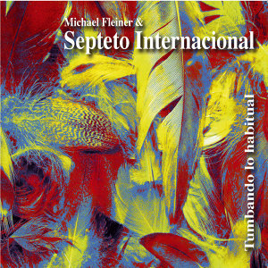 Michael Fleiner & Septeto International 歌手頭像