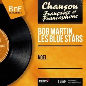 Bob Martin, Les Blue Stars 歌手頭像