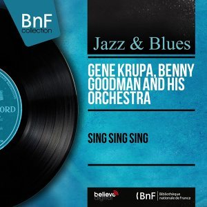 Gene Krupa, Benny Goodman and His Orchestra 歌手頭像