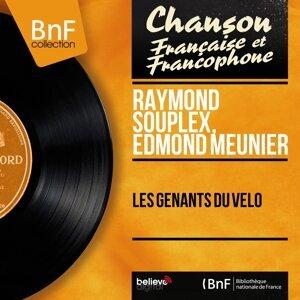 Raymond Souplex, Edmond Meunier 歌手頭像