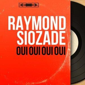 Raymond Siozade 歌手頭像