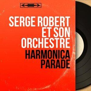 Serge Robert et son orchestre 歌手頭像