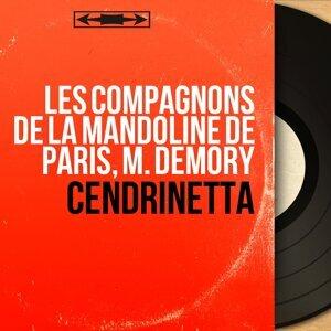 Les compagnons de la mandoline de Paris, M. Demory 歌手頭像