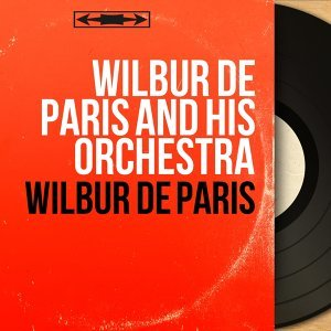 Wilbur de Paris and His Orchestra アーティスト写真