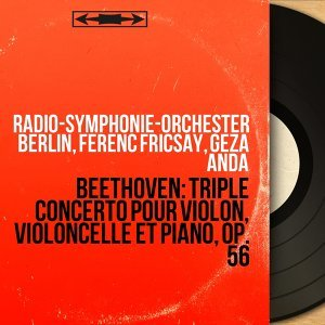 Radio-Symphonie-Orchester Berlin, Ferenc Fricsay, Géza Anda アーティスト写真