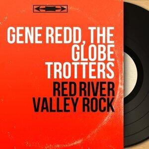 Gene Redd, The Globe Trotters 歌手頭像