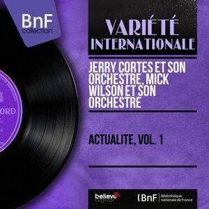 Jerry Cortes et son orchestre, Mick Wilson et son orchestre 歌手頭像